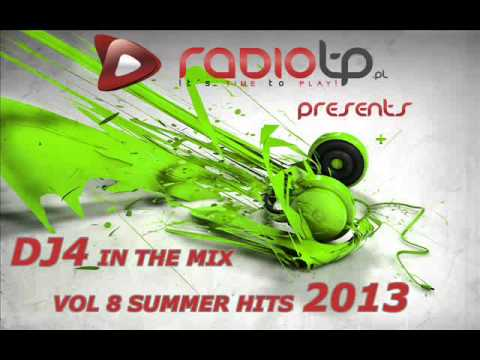 DJ4 In The Mix - Vol. 8 Summer Hits 2013