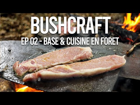 bushcraft-ep-2---base-&-cuisine-en-forêt