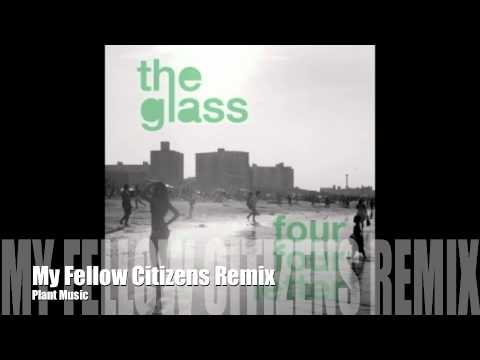 The Glass - Four Four Letter (My Fellow Citizens Remix)