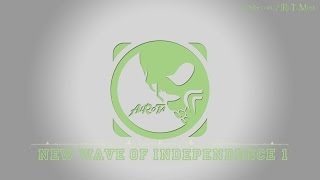 New Wave Of Independence 1 by Martin Landh - [Instrumental 2010s Pop Music]