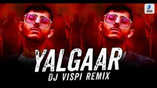 Yalgaar (Remix) | DJ Vispi | CARRYMINATI X Wily Frenzy