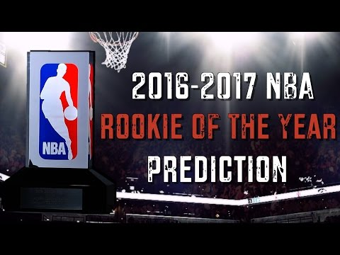 2017 NBA Rookie of the Year Prediction | Top 5  ROTY Candidates
