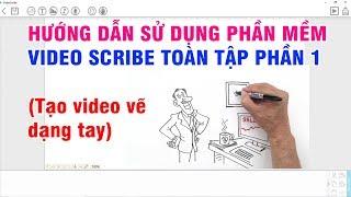 Hướng Dẫn Sử Dụng Phần Mềm Video Scribe Toàn Tập (Phần 1) I Vương Văn Hiệu