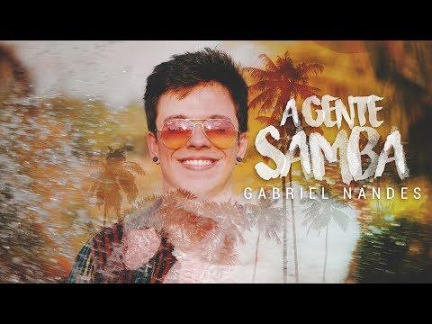 GABRIEL NANDES - A Gente Samba