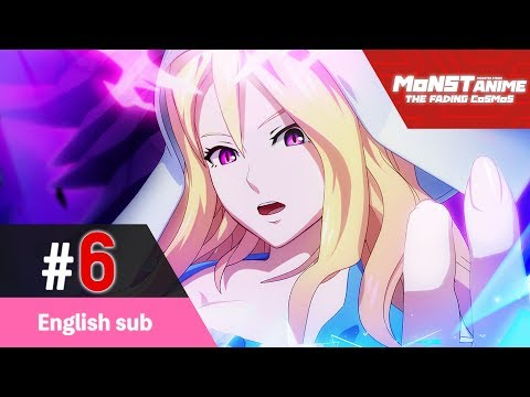 [Episode 6] Monster Strike the Animation Official (English sub) [The Fading Cosmos] [Full HD]