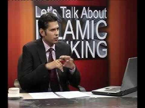 Lets Talk about Islamic Banking Episode 4 Part 1 of 4