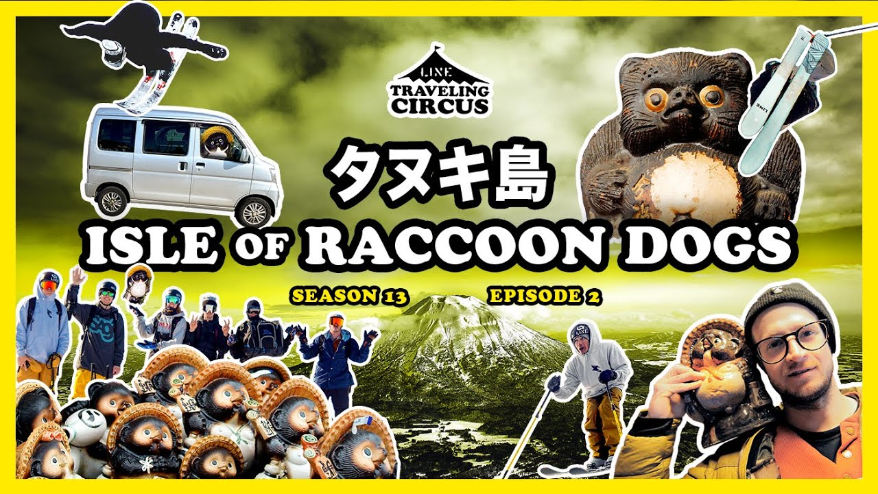 Traveling Circus 13.2 // Isle of Raccoon Dogs