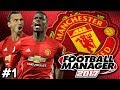 Manchester United - Back Home - 1 - Football Manager 2017