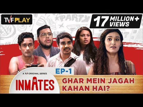 TVF Inmates | E01 - Ghar Mein Jagah Kahan Hai?