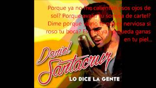 Daniel Santacruz-Lo Dice La Gente (Lyric Video) *Dj Notorio*