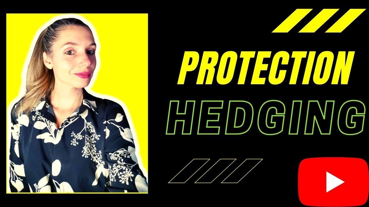 Comprendre le principe de se protéger (hedging)