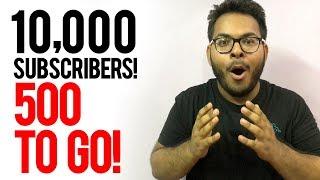 Help me reach 10,000 Subscribers,Guys!