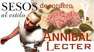 RECETAS DE CINE - Sesos de Cordero al estilo Hannibal Lecter - YOCOMO