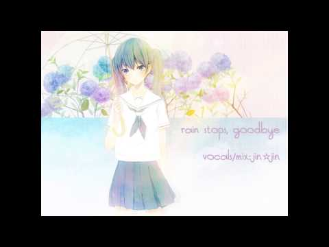 【歌ってみた】Rain Stops, Goodbye「acoustic」【jin☆jin】