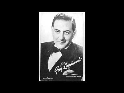 Guy Lombardo & His Royal Canadians - Street Of Dreams