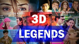 3D Bollywood Songs || 90s legend bollywood songs || Legends 3D Songs || Old Songs Bollywood