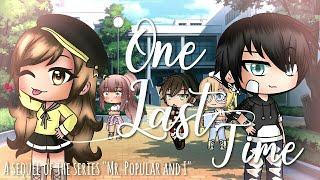 """One Last Time"" || Part 1 ღ Gacha Life Movie ღ"
