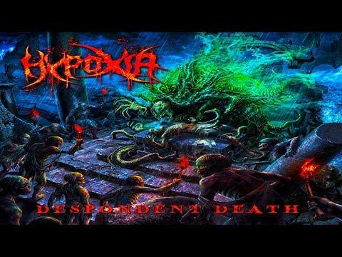 HYPOXIA - Despondent Death [Full-length...