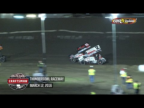 Highlights: World of Outlaws Craftsman Sprint Cars Thunderbowl Raceway March 12th, 2016