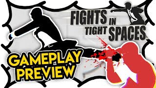 Fights in Tight Spaces GAMEPLAY PREVIEW (Video Game Video Review)