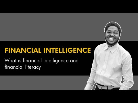 What is Financial Intelligence - Financial Literacy