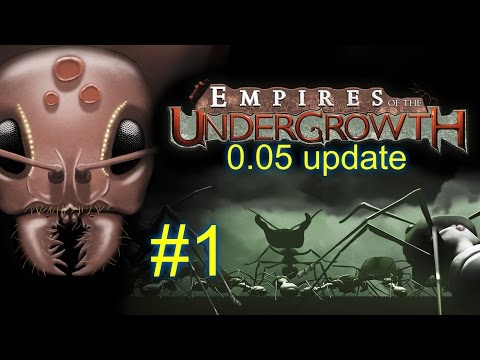 0.05 Update--Season 2 Episode 1--EMPIRES OF THE UNDERGROWTH--(Ant Colony Simulator)