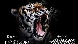 Maroon 5 - Animals [German & English Lyrics]