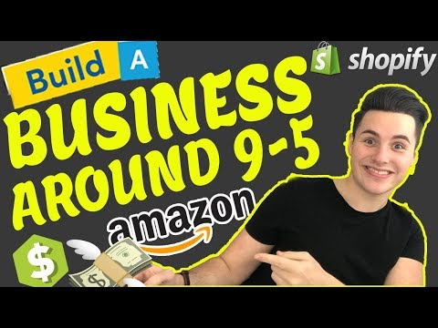 How To Build A Business Around a 9-5 Job! (Work From Home)