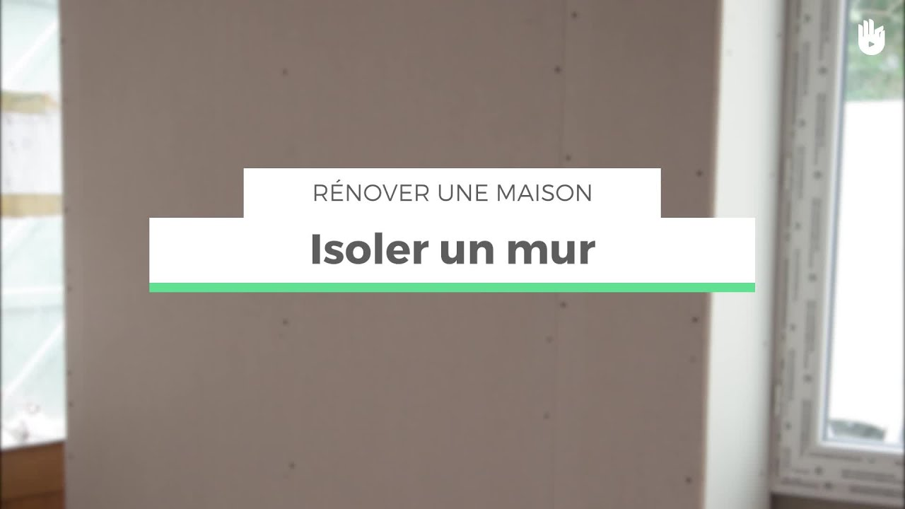 isoler un mur r nover sa maison youtube. Black Bedroom Furniture Sets. Home Design Ideas