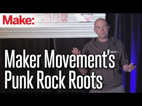 Punk Rock and the Origins of the Maker Movement - Chris Anderson