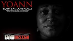 FANM EN SOUFFRANCE - YOANN [CLIP OFFICIEL] BY FANODESIGN
