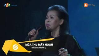 """Khánh Ly - Áo Lụa Vàng -  Mùa Thu Mây Ngàn - Đêm nhạc """"Nhớ mùa thu Hà Nội"""""""