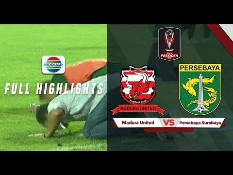 Madura United (2) vs Persebaya (3) Full Hightlight - Piala Presiden