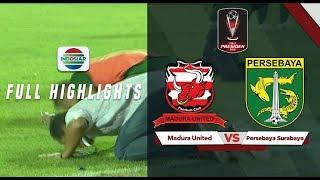 Madura United  2  Vs Persebaya  3  Full Hightlight - Piala Presiden