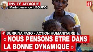Burkina Faso - M.L.Ilboudo: «Nous pensons être dans la bonne dynamique dans la réponse humanitaire»