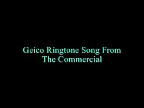 Ringtone Song From Geico Commercial