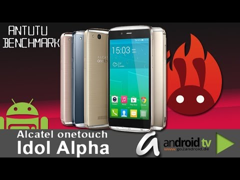 Alcatel Onetouch Idol Alpha AnTuTu Benchmarktest - by android tv