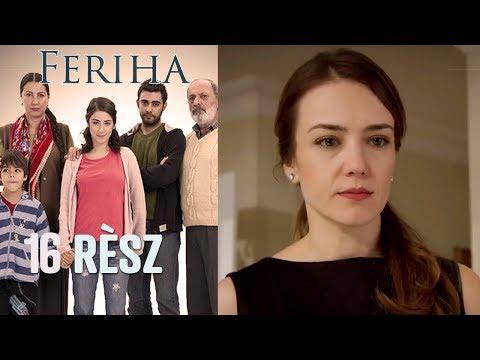 Feriha - 16. rész letöltés