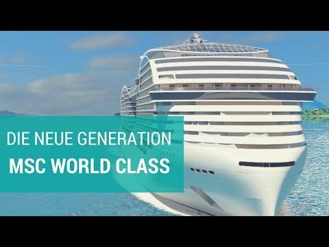 MSC World Class - die neue MSC Generation 2022 / la nuova generazione 2022