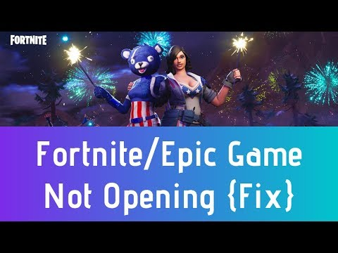 Fortnite Not Opening Season 7 | Epic Game Launcher Won't Open | Fortnite Would Not Launch Fix