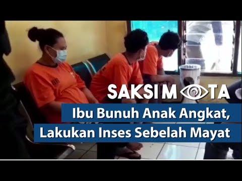 Saksi Mata: Ibu Bunuh Anak Angkat, Lakukan Inses Sebelah Mayat