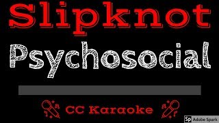 Slipknot • Psychosocial (CC) [Karaoke Instrumental Lyrics]