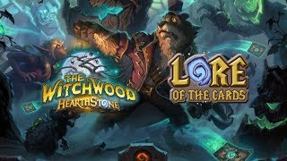 Hearthstone   Lore of the Cards   Which wood is the Witchwood?