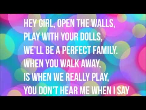 Melanie Martinez - Dollhouse (Clean) Lyrics