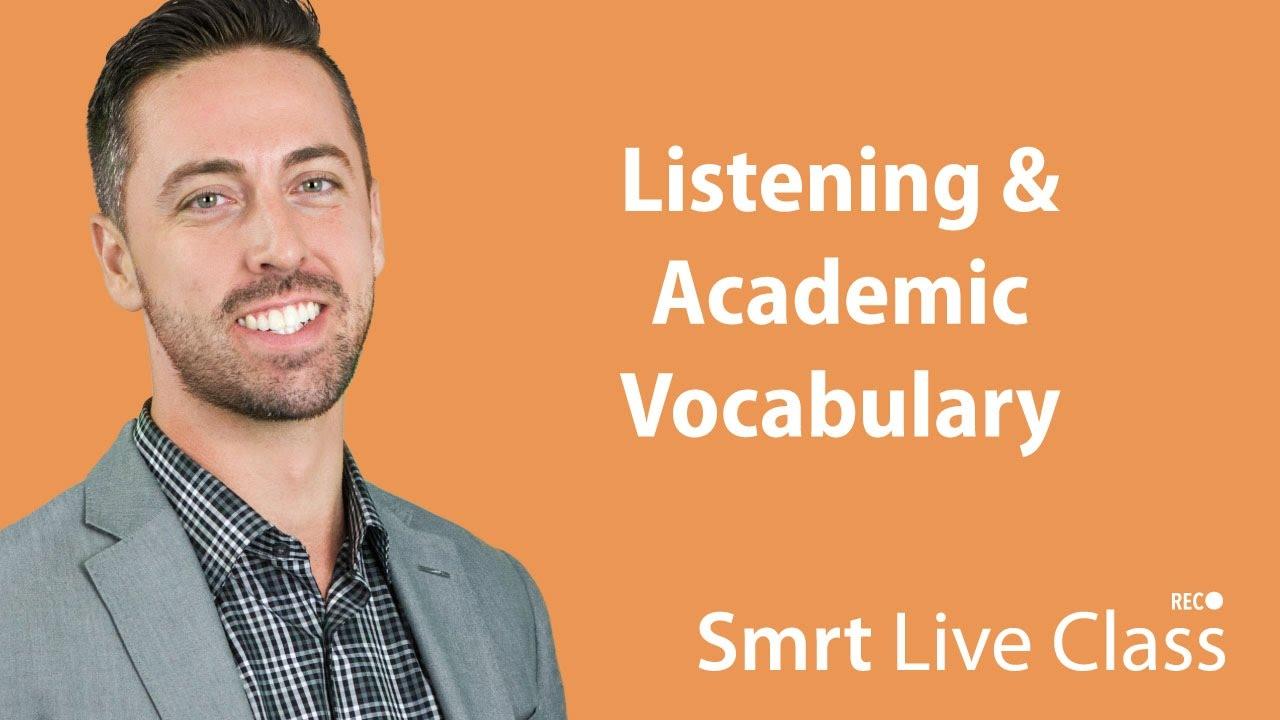 Listening & Academic Vocabulary  - English for Academic Purposes with Josh #8