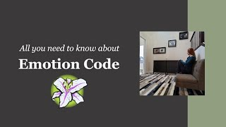 Emotion Code - All You Need To Know