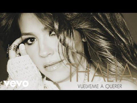 """Thalía presenta """"Vuélveme a querer"""", el segundo single de su próximo álbum """"Latina"""""""