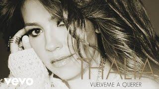 Thalía - Vuélveme a Querer (Cover Audio)