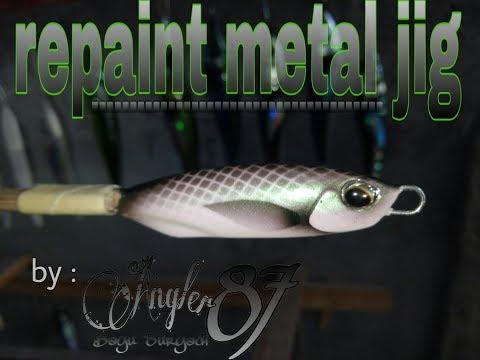 Tutorial repaint metal jig