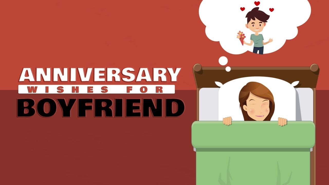 Happy Anniversary Wishes For Boyfriend Cute Anniversary Video For
